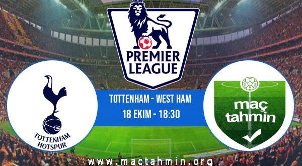 Tottenham - West Ham İddaa Analizi ve Tahmini 18 Ekim 2020