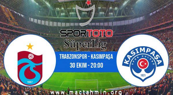 Trabzonspor - Kasımpaşa İddaa Analizi ve Tahmini 30 Ekim 2020