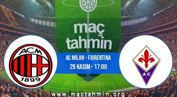 AC Milan - Fiorentina İddaa Analizi ve Tahmini 29 Kasım 2020