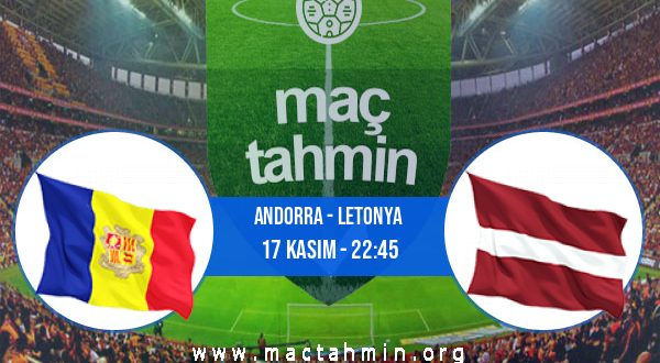 Andorra - Letonya İddaa Analizi ve Tahmini 17 Kasım 2020