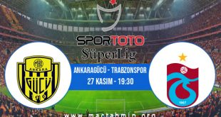 Ankaragücü - Trabzonspor İddaa Analizi ve Tahmini 27 Kasım 2020