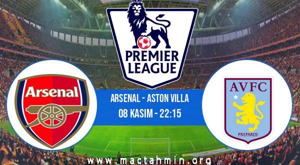 Arsenal - Aston Villa İddaa Analizi ve Tahmini 08 Kasım 2020