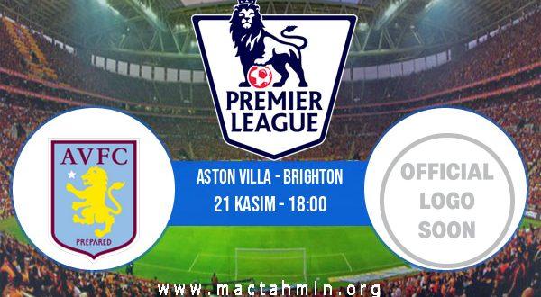 Aston Villa - Brighton İddaa Analizi ve Tahmini 21 Kasım 2020
