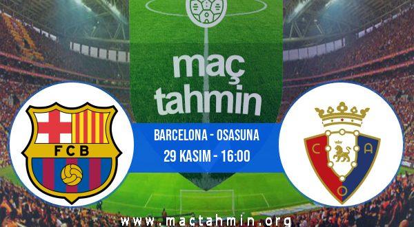 Barcelona - Osasuna İddaa Analizi ve Tahmini 29 Kasım 2020
