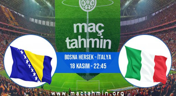 Bosna Hersek - İtalya İddaa Analizi ve Tahmini 18 Kasım 2020