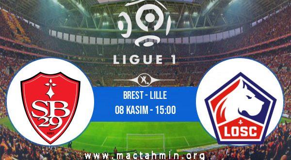 Brest - Lille İddaa Analizi ve Tahmini 08 Kasım 2020
