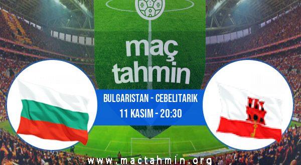 Bulgaristan - Cebelitarık İddaa Analizi ve Tahmini 11 Kasım 2020