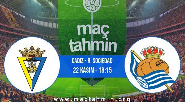 Cadiz - R. Sociedad İddaa Analizi ve Tahmini 22 Kasım 2020