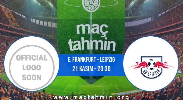 E. Frankfurt - Leipzig İddaa Analizi ve Tahmini 21 Kasım 2020
