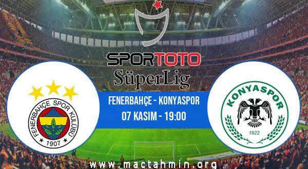 Fenerbahçe - Konyaspor İddaa Analizi ve Tahmini 07 Kasım 2020
