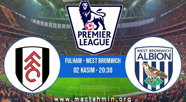 Fulham - West Bromwich İddaa Analizi ve Tahmini 02 Kasım 2020