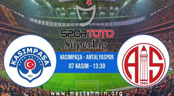 Kasımpaşa - Antalyaspor İddaa Analizi ve Tahmini 07 Kasım 2020