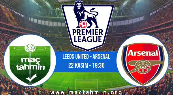 Leeds United - Arsenal İddaa Analizi ve Tahmini 22 Kasım 2020