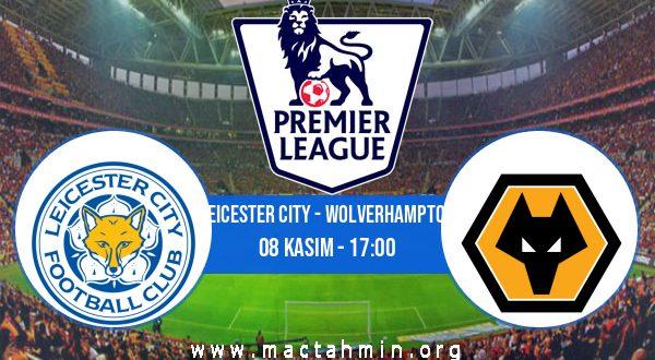 Leicester City - Wolverhampton İddaa Analizi ve Tahmini 08 Kasım 2020