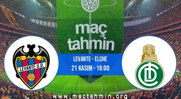 Levante - Elche İddaa Analizi ve Tahmini 21 Kasım 2020