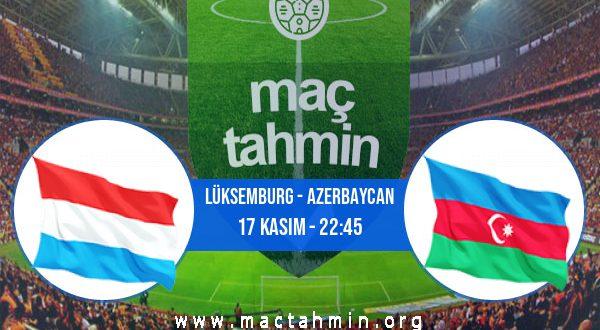 Lüksemburg - Azerbaycan İddaa Analizi ve Tahmini 17 Kasım 2020