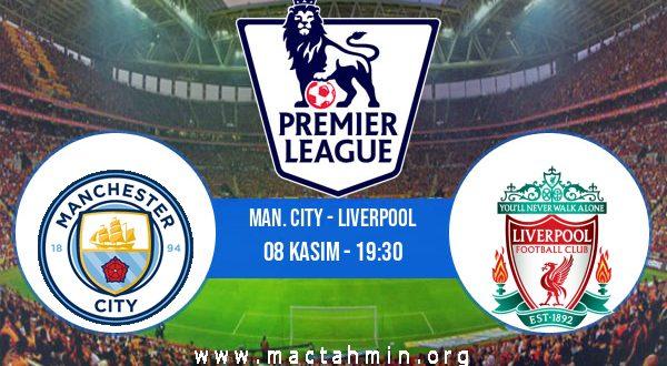 Man. City - Liverpool İddaa Analizi ve Tahmini 08 Kasım 2020