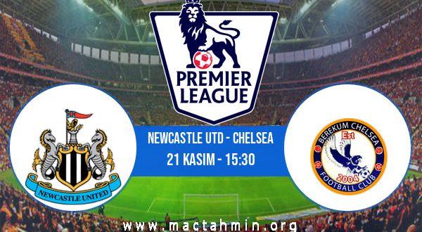 Newcastle Utd - Chelsea İddaa Analizi ve Tahmini 21 Kasım 2020