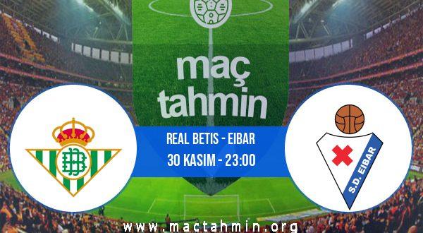 Real Betis - Eibar İddaa Analizi ve Tahmini 30 Kasım 2020