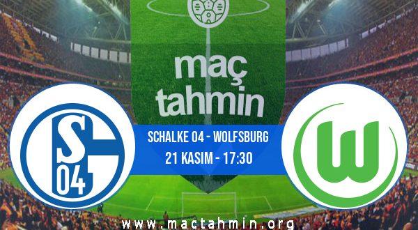 Schalke 04 - Wolfsburg İddaa Analizi ve Tahmini 21 Kasım 2020