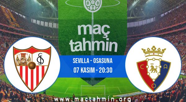 Sevilla - Osasuna İddaa Analizi ve Tahmini 07 Kasım 2020