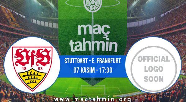 Stuttgart - E. Frankfurt İddaa Analizi ve Tahmini 07 Kasım 2020