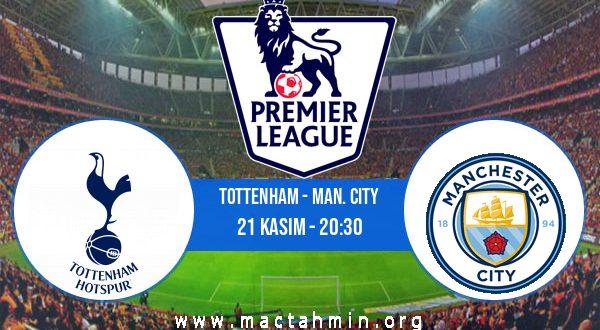 Tottenham - Man. City İddaa Analizi ve Tahmini 21 Kasım 2020