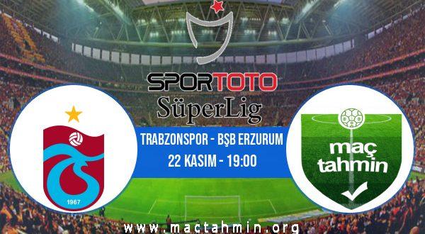 Trabzonspor - Bşb Erzurum İddaa Analizi ve Tahmini 22 Kasım 2020