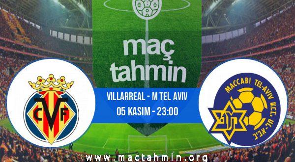 Villarreal - M Tel Aviv İddaa Analizi ve Tahmini 05 Kasım 2020