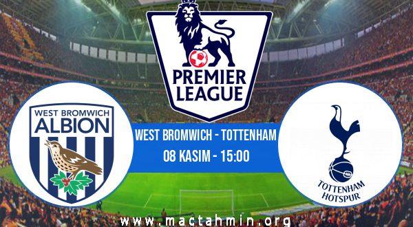 West Bromwich - Tottenham İddaa Analizi ve Tahmini 08 Kasım 2020