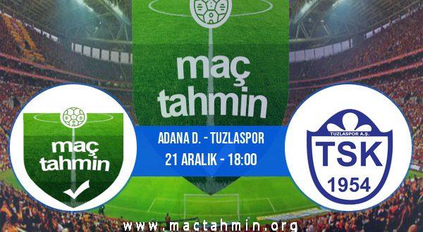 Adana D. - Tuzlaspor İddaa Analizi ve Tahmini 21 Aralık 2020