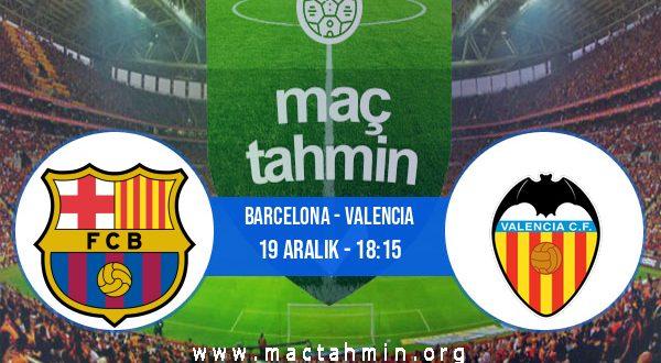 Barcelona - Valencia İddaa Analizi ve Tahmini 19 Aralık 2020