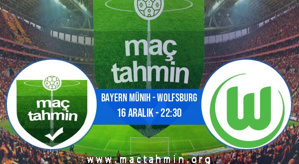 Bayern Münih - Wolfsburg İddaa Analizi ve Tahmini 16 Aralık 2020
