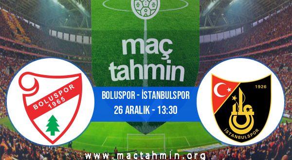 Boluspor - İstanbulspor İddaa Analizi ve Tahmini 26 Aralık 2020