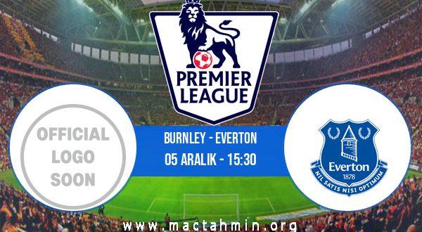 Burnley - Everton İddaa Analizi ve Tahmini 05 Aralık 2020