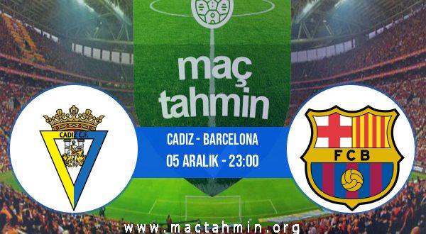 Cadiz - Barcelona İddaa Analizi ve Tahmini 05 Aralık 2020