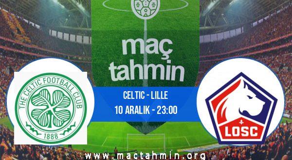 Celtic - Lille İddaa Analizi ve Tahmini 10 Aralık 2020
