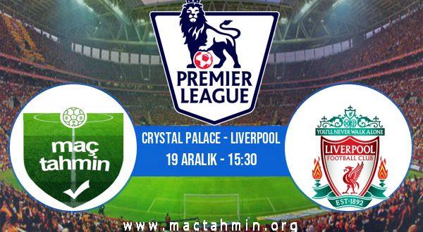 Crystal Palace - Liverpool İddaa Analizi ve Tahmini 19 Aralık 2020