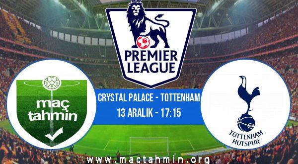 Crystal Palace - Tottenham İddaa Analizi ve Tahmini 13 Aralık 2020