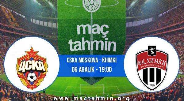 CSKA Moskova - Khimki İddaa Analizi ve Tahmini 06 Aralık 2020