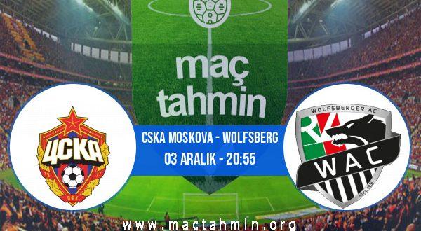 CSKA Moskova - Wolfsberg İddaa Analizi ve Tahmini 03 Aralık 2020