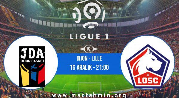 Dijon - Lille İddaa Analizi ve Tahmini 16 Aralık 2020