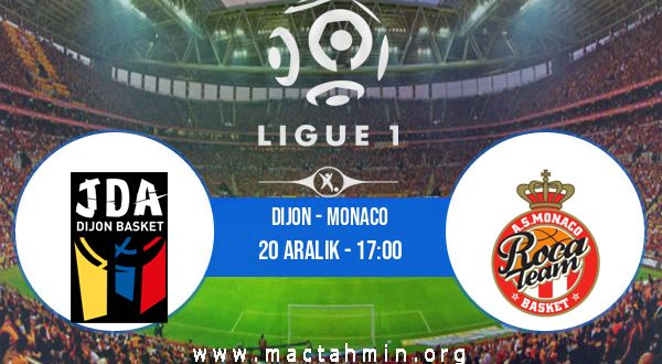 Dijon - Monaco İddaa Analizi ve Tahmini 20 Aralık 2020