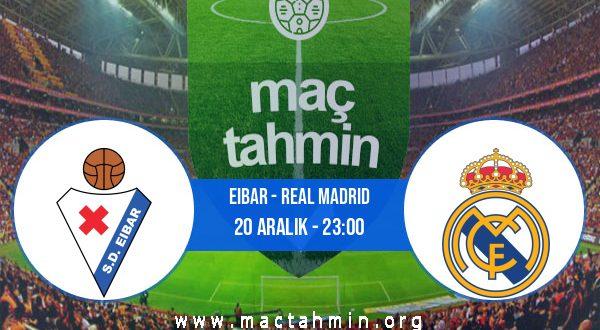 Eibar - Real Madrid İddaa Analizi ve Tahmini 20 Aralık 2020