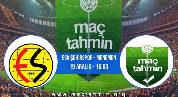 Eskişehirspor - Menemen İddaa Analizi ve Tahmini 19 Aralık 2020