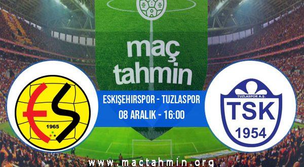 Eskişehirspor - Tuzlaspor İddaa Analizi ve Tahmini 08 Aralık 2020
