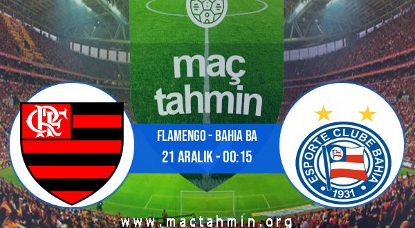 Flamengo - Bahia BA İddaa Analizi ve Tahmini 21 Aralık 2020