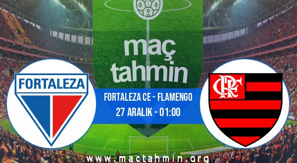 Fortaleza CE - Flamengo İddaa Analizi ve Tahmini 27 Aralık 2020