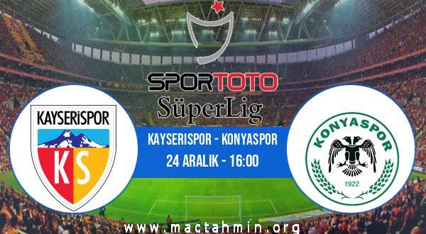 Kayserispor - Konyaspor İddaa Analizi ve Tahmini 24 Aralık 2020