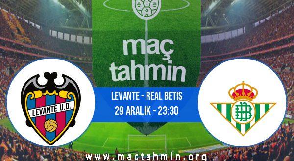 Levante - Real Betis İddaa Analizi ve Tahmini 29 Aralık 2020